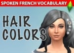 Describing Hair Color Adjectives in French With Sims Video Game