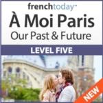 À Moi Paris Level 5 French Audiobook