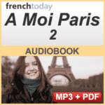 "French Audio Book: ""A Moi Paris 2"""