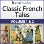 Classic French Tales Volume 1 and 2