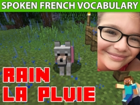 Learn French Weather Vocabulary With Minecraft - Rainy Weather Lesson