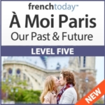 À Moi Paris Level 5 French Audiobook