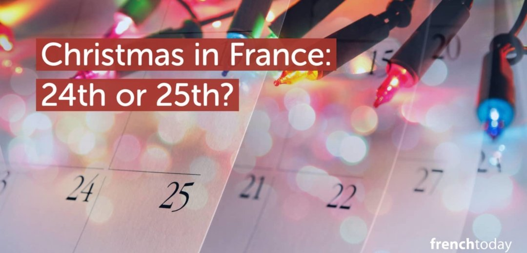 When do they celebrate Christmas in France
