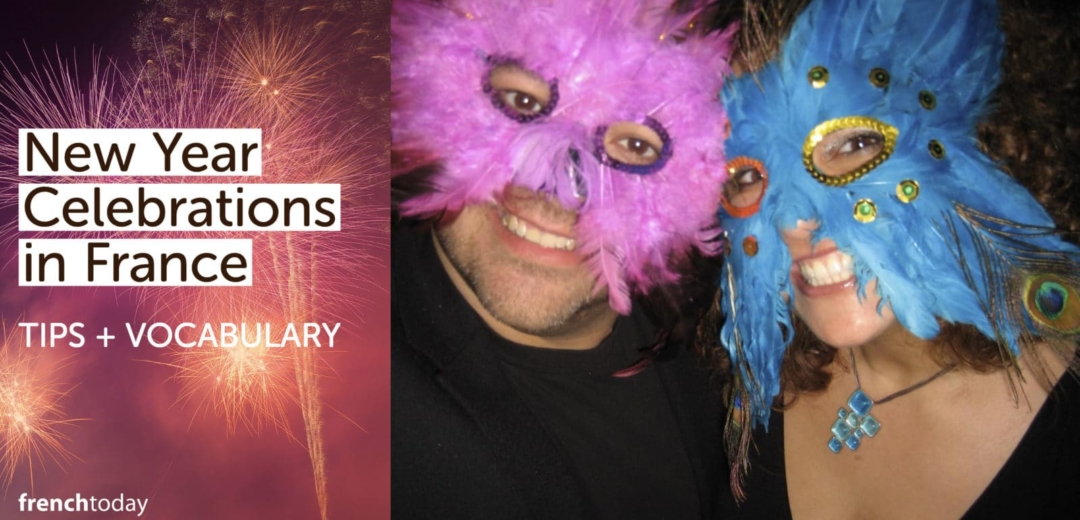 97684de73687 11 Tips to Debunk New Year in France + Vocabulary • French Today