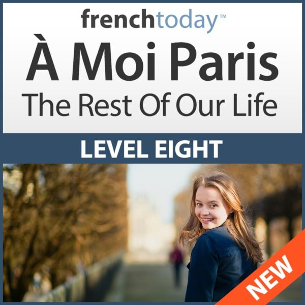 A Moi Paris Level 8 French Audiobook Method