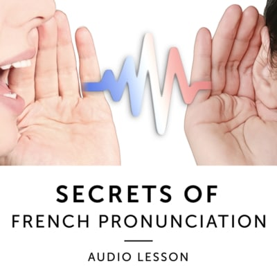 Product image: Secrets of French Pronunciation Audiobook