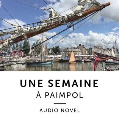 Product image: Une Semaine A Paimpol French Audio Novel