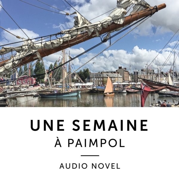 Product image: Une Semaine A Paimpol French Audio Novel