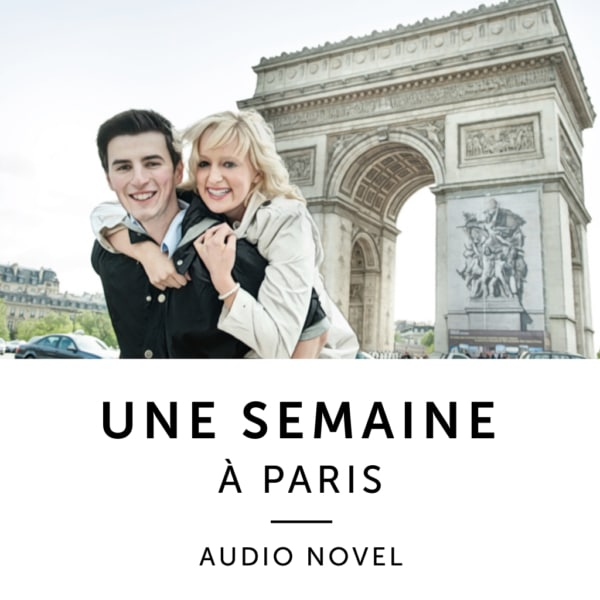 Product image: Une Semaine A Paris Bilingual Audio Novel
