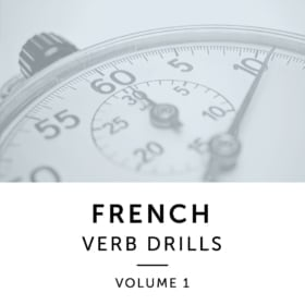 French Verb Drills - Volume 1