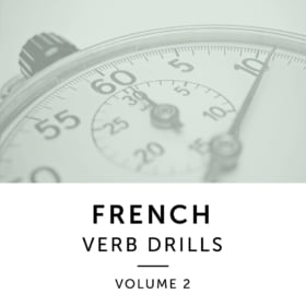 French Verb Drills – Volume 2