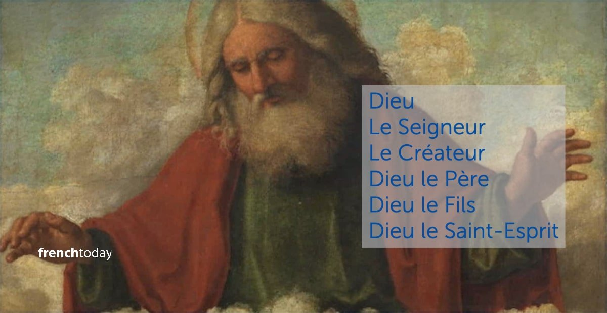 13 Expressions With God In French