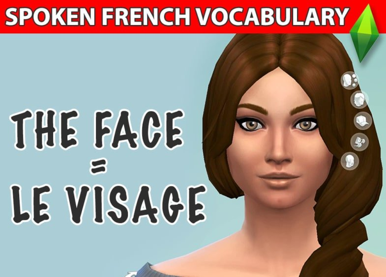 french face vocabulary learn french with the sims video
