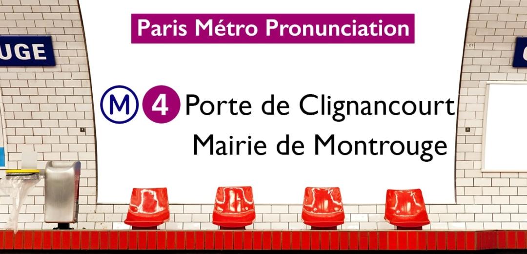 Paris m tro stations pronunciation line four porte de clignancourt mairie de montrouge - Metro porte de clignancourt ...