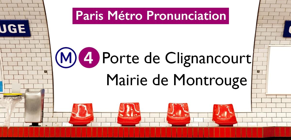 Paris Métro Stations Pronunciation - Line Four - Porte de ...