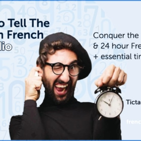 Telling Time In French w/ Audio ⏱