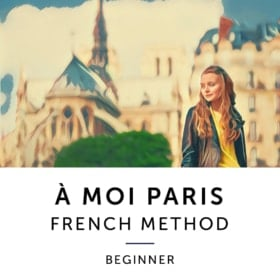 À Moi Paris Method – Beginner