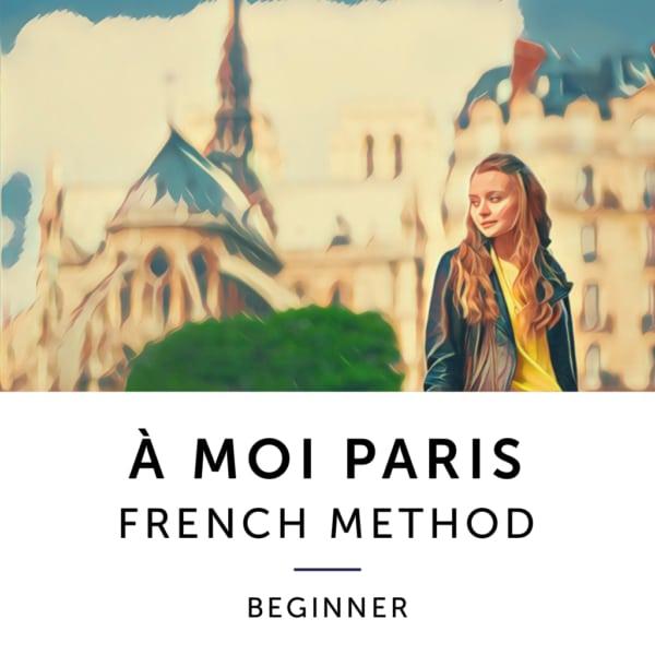 Moi Paris Method Beginner