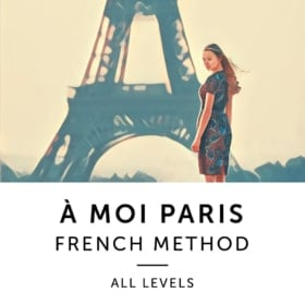 À Moi Paris French Method - All Levels
