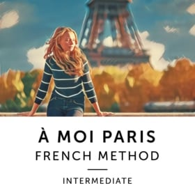 À Moi Paris Method – Intermediate
