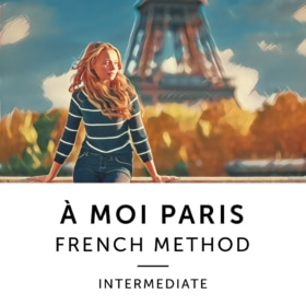 À Moi Paris Method - Intermediate