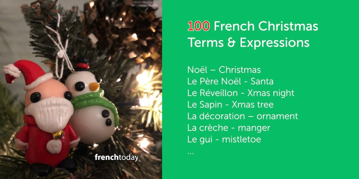 100 French Christmas Terms Free Lesson With Audio