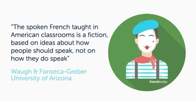 graphic with quote saying that the French language taught in school is different from the French spoken everyday in France