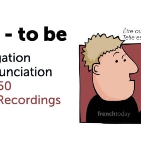 The French Verb Être Conjugation & Pronunciation With 450 Audio Recordings