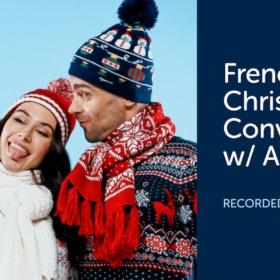 French Christmas Conversation (Translation + Audio)
