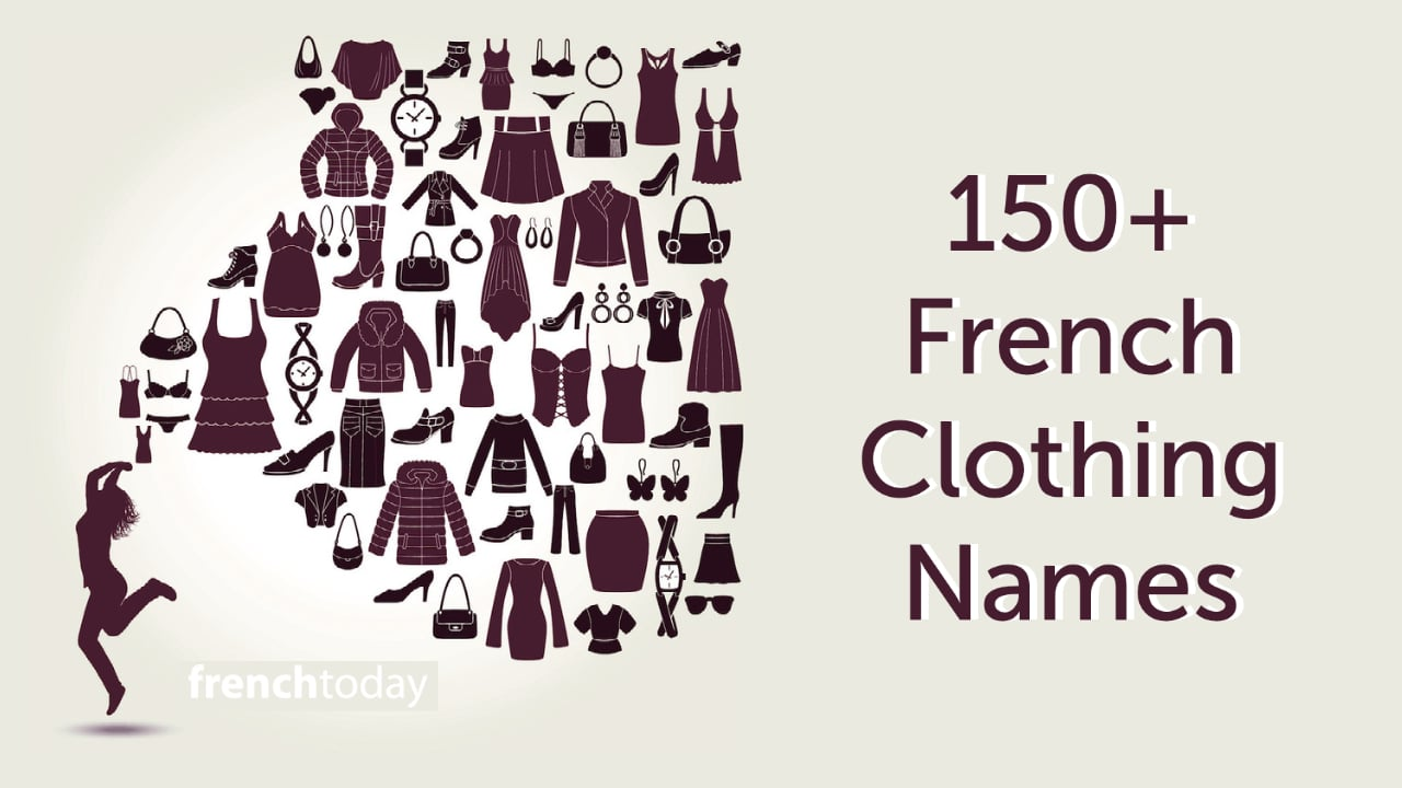 150+ French Clothing Names & Expressions